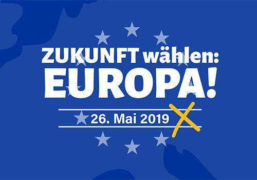 Zukunft wählen: EUROPA